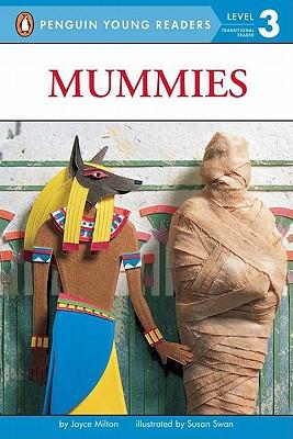 Mummies By Milton, Joyce/ Swan, Susan (ILT)
