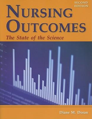 Nursing Outcomes By Doran, Diane M., Ph.D., RN (EDT)
