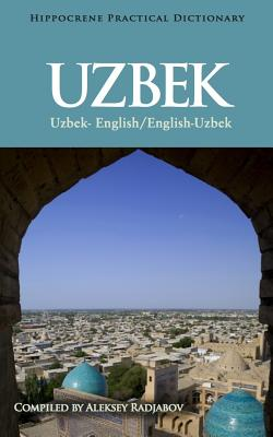 Uzbek-English/English-Uzbek Practical Dictionary By Radjabov, Aleksey