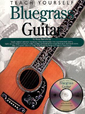 Teach Yourself Bluegrass Guitar By Barenberg, Russ